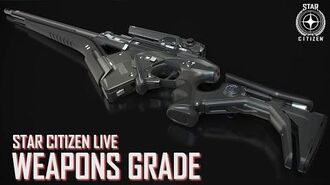 Star Citizen Live Weapons Grade