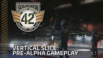 Squadron 42 Pre-Alpha WIP Gameplay - Vertical Slice-1