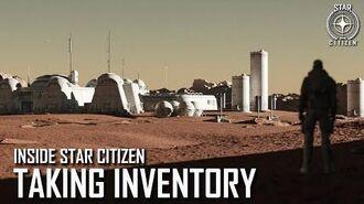 Inside Star Citizen Taking Inventory Summer 2020