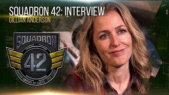 Squadron 42 Interview - Gillian Anderson