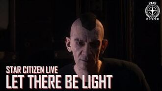 Star Citizen Live Let There Be Light