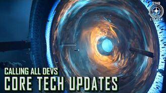 Star Citizen - Calling All Devs Core Tech Updates-0