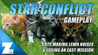 Star Conflict Gameplay 🔥 Cats Making Lewd Noises & Losing An Easy Mission