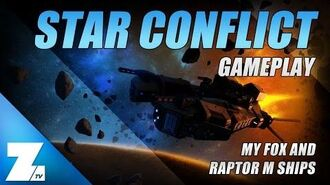 Star Conflict Gameplay 🔥 My Fox And Raptor M Ships