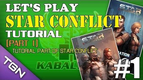Let's Play Star Conflict Ep 1 - Tutorial Part 1 TGNArmy GM5Go