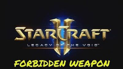 Starcraft 2 FORBIDDEN WEAPON - Brutal Guide - Pull the Plug!