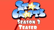 StarCrafts Season 3 Teaser
