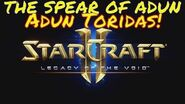 Starcraft 2 THE SPEAR OF ADUN - Brutal Guide - Adun Toridas!