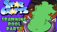 StarCrafts Spawning Pool Party