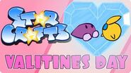 StarCrafts Valentines Day Special