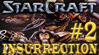 Zel Plays Starcraft Remastered Insurrection - The Rebel Installation