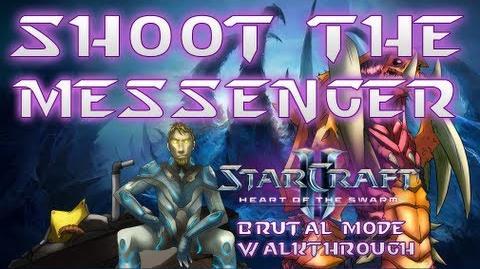 ShootTheMessenger SC2-HotS VGame1