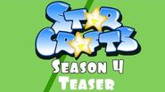 StarCrafts Season 4 Episode Teaser