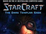 StarCraft: The Dark Templar Saga: Firstborn