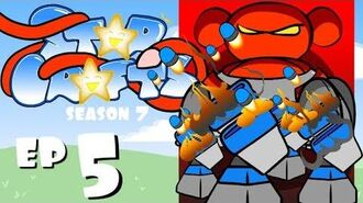 "StarCrafts S7 Ep5 ""Defeat"""