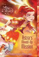 Astra's Mixed-Up Mission
