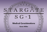 Stargate SG-1 - Medical Considerations