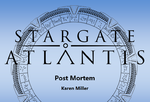 Stargate Atlantis - Post Mortem