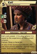 Kali (The Destroyer)