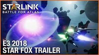 Starlink Battle for Atlas E3 2018 Star Fox Trailer Ubisoft NA