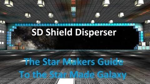 SD Shield Disperser - Star Made - The Star Makers Guide to the Star Made Galaxy