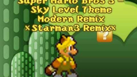 Super Mario Bros 3 Sky Level BGM Theme *Remix By Starman3*