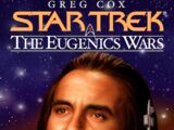 The Rise and Fall of Khan Noonien Singh, Volume 2