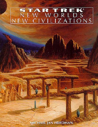 New Worlds New Civilizations Memory Beta Non Canon Star Trek