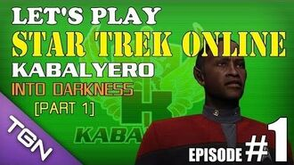 Let's Play Star Trek Online Ep 1 Part 1 - Kabalyero - Into Darkness TGNArmy GM5Go