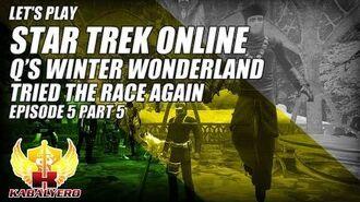Let's Play Star Trek Online E5P5 Q's Winter Wonderland 2014 ★ Tried The Race Again