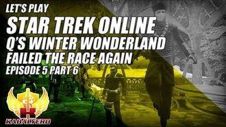 Let's Play Star Trek Online E5P6 Q's Winter Wonderland 2014 ★ Failed The Race Again
