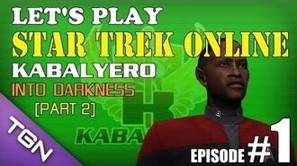 Let's Play Star Trek Online Ep 1 Part 2 - Kabalyero - Into Darkness TGNArmy GM5Go