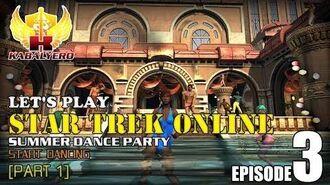 Let's Play Star Trek Online E3-P1 Dance Party - Start Dancing