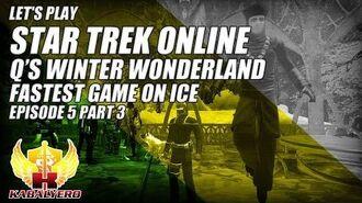Let's Play Star Trek Online E5P3 Q's Winter Wonderland 2014 ★ Fastest Game On Ice