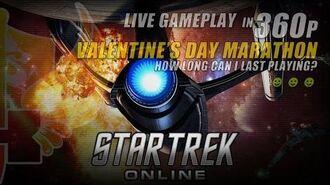 Star Trek Online Live Gameplay In 360p ★ 11 Hours Valentines Day Marathon (Gameplay Only)