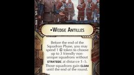"""How-to use Officer """"Wedge Antilles"""" - Star Wars Armada Explained (SWAE)"""