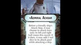 """How-to use Commander """"Admiral Ackbar"""" - Star Wars Armada Explained (SWAE)"""