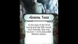 "How-to use Commander ""General Tagge"" - Star Wars Armada Explained (SWAE)"