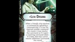 "How-to use Commander ""Leia Organa"" - Star Wars Armada Explained (SWAE)"