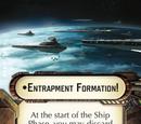 Entrapment Formation!