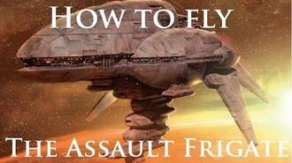 Captain's Clinic - How to fly Assault Frigates