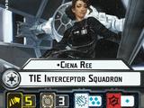 Ciena Ree TIE Interceptor Squadron