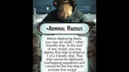 """How-to use Commander """"Admiral Raddus"""" - Star Wars Armada Explained (SWAE)"""