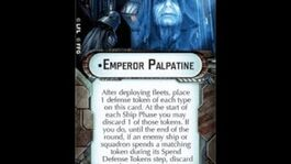 "How-to use Commander ""Emperor Palpatine"" - Star Wars Armada Explained (SWAE)"