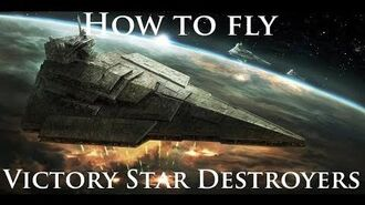 Captain's Clinic - How to fly Victory Star Destroyers