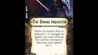 """How-to use Officer """"The Grand Inquisitor"""" - Star Wars Armada Explained (SWAE)"""