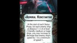 "How-to use Commander ""Admiral Konstantine"" - Star Wars Armada Explained (SWAE)"