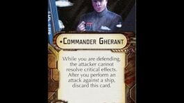 "How-to use Officer ""Commander Gherant"" - Star Wars Armada Explained (SWAE)"