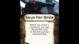 """How-to use Officer """"Skilled First Officer"""" - Star Wars Armada Explained (SWAE)"""