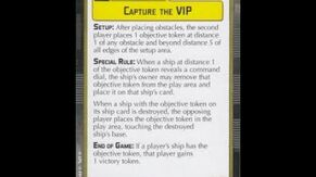 """How-to play Objective """"Capture the VIP"""" - Star Wars Armada Explained (SWAE)"""